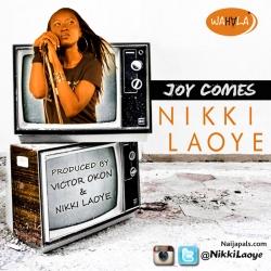 Joy Comes by Nikki Laoye