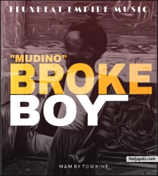 Broke Boy by Mudino