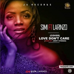 love dont care remix by simi ft larinzo