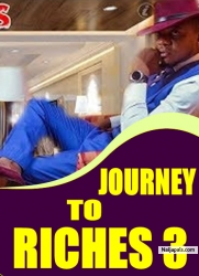 JOURNEY TO RICHES 3