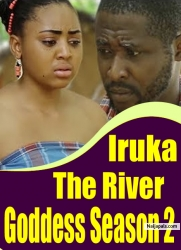 Iruka The River Goddess Season 2