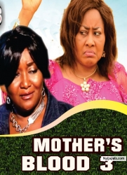 MOTHER'S BLOOD 3