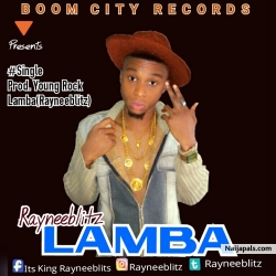 Lamba (freestyle) by Rayneeblitz
