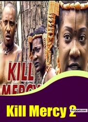 Kill Mercy 2