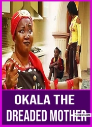 Okala The Dreaded Mother