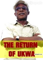 The Return Of Ukwa