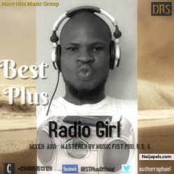 Radio Girl by by Best -plus _ Mixed & mastered By Music fist pro. U.S.A.
