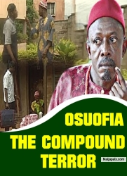 OSUOFIA THE COMPOUND TERROR