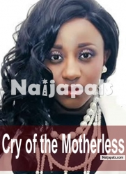 Cry Of The Motherless