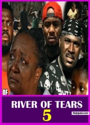 RIVER OF TEARS 5