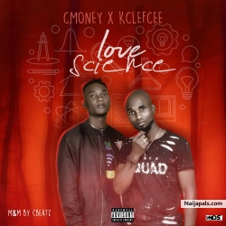 Love Science by Cmoney Ft. Kclefcee