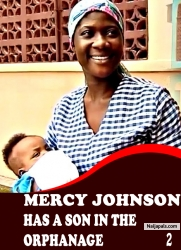 MERCY JOHNSON HAS A SON IN THE ORPHANAGE 2