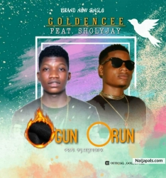 Ogun Orun prod by LegendMix by Golden Cee x Sholly Jay