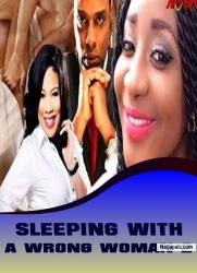 SLEEPING WITH A WRONG WOMAN 2
