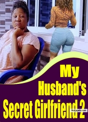 My Husband's Secret Girlfriend 2