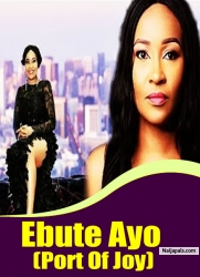 Ebute Ayo (Port Of Joy)