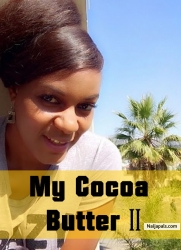 My Cocoa Butter 2