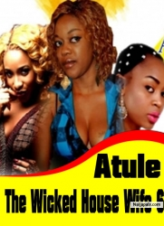 Atule The Wicked House Wife 6