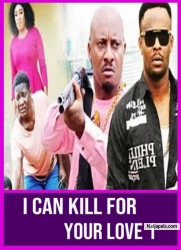 I CAN KILL FOR YOUR LOVE 1