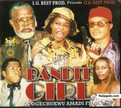 bandit girls nigerian movie