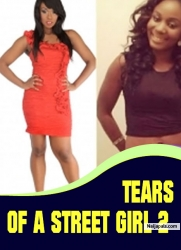 TEARS OF A STREET GIRL 2