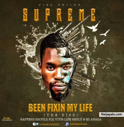 been fixing my life by supreme sounds