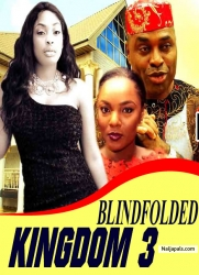 BLINDFOLDED KINGDOM 3