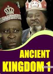 ANCIENT KINGDOM 1