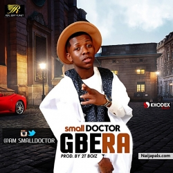 Gbera by Small Doctor