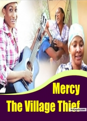 Mercy The Village Thief