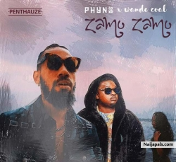 Zamo Zamo by Phyno Ft. Wande Coal
