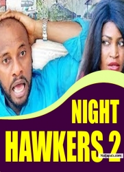 NIGHT HAWKERS 2