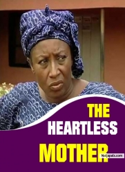 THE HEARTLESS MOTHER