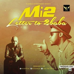 Letter to 2baba by Mi2 -