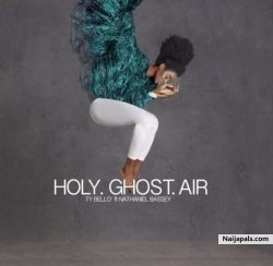 Holy Ghost by TY Bello ft. Nathaniel Bassey