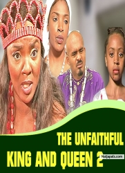 THE UNFAITHFUL KING AND QUEEN 2