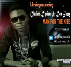Man for the Night (Cover) by Oludare ft D'prince & Don Jazzy