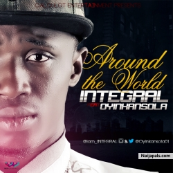 Around The World by Integral Ft. Oyinkansola
