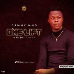 ONE LIFT by Dammy MMo