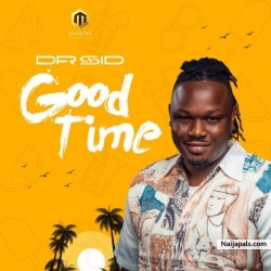 Good Time by Dr Sid