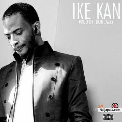 Ike Kan [prod. Don Jazzy] by 9ice