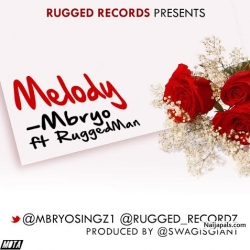 Melody by Mybro ft. Ruggedman