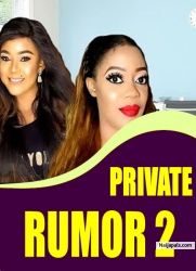 PRIVATE RUMOR 2