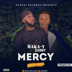maka-Y_mercy Ft.Danny by Maka-Y Ft.Danny