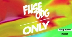Only by Fuse ODG