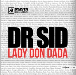 Lady Don Dada by Dr SID ft. Don Jazzy