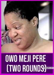 Owo Meji Pere (TWO ROUNDS)