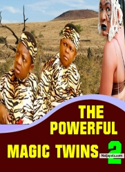 THE POWERFUL MAGIC TWINS 2