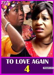 TO LOVE AGAIN 4