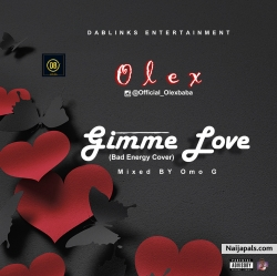 Gimme Love by Olex